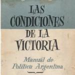 'Las condiciones de la victoria', libro de Rogelio J. Frigerio