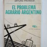 """""""El problema agrario argentino"""", libro de Arturo Frondizi"""