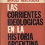 'Las Corrientes Ideológicas en la Historia Argentina', libro de Marcos Merchensky