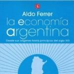 La economía argentina, por Aldo Ferrer