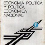 'Economía Política y Política Económica Nacional', libro de Rogelio Frigerio